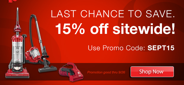Last Chance to Save. 15% Off Sitewide with Promo Code: SEPT15
