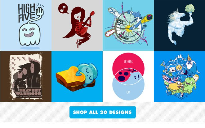 Shop All Adventure Time, Bravest Warriors, Regular Show tees.