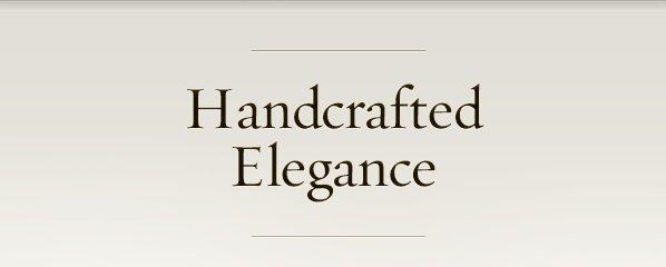 Handcrafted Elegance