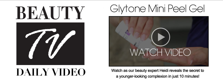 Glytone Mini Peel Gel Watch as our beauty expert Heidi reveals the secret to a younger-looking complexion in just 10 minutes! Watch Video>>