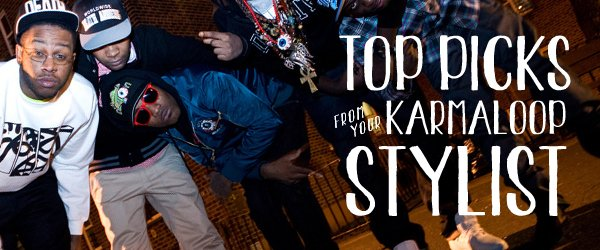 Your Karmaloop Stylist