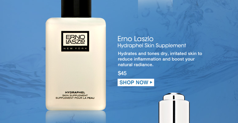 Erno Laszlo Hydraphel Skin Supplement  Hydrates and tones dry, irritated skin to reduce inflammation and boost your natural radiance. $45.00 Shop Now>>