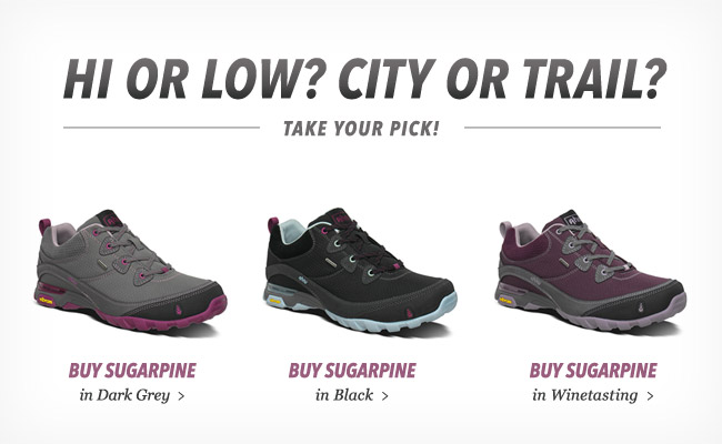 HI OR LOW? CITY OR TRAIL? TAKE YOUR PICK