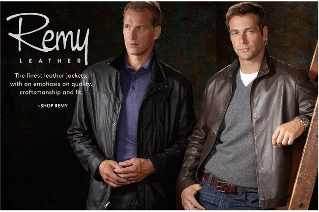 THE FINEST LEATHER JACKETS, WITH AN EMPHASIS ON QUALITY, CRAFTSMANSHIP AND FIT. | SHOP REMY