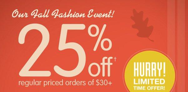 Fall Fashion Event - 25% Off $30!