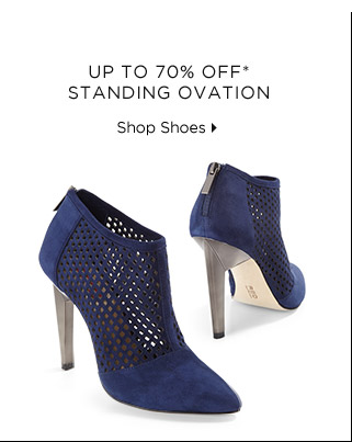 Up To 70% Off* Standing Ovation