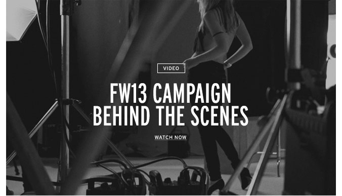 FW13 Campaign Behind the Scenes
