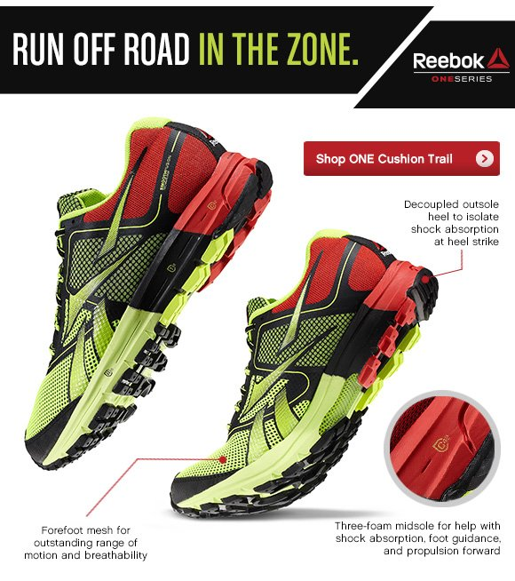 RUN OFF ROAD IN THE ZONE. SHOP ONE CUSHION TRAIL