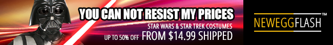 Newegg Flash - YOU CAN NOT RESIST MY PRICES. STAR WARS & STAR TREK COSTUMES UP TO 50% OFF FROM $14.99 SHIPPED.