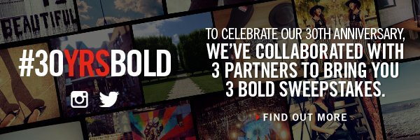 30 YEARS BOLD // FIND OUT MORE
