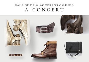 FALL SHOE & ACCESSORY GUIDE: A CONCERT