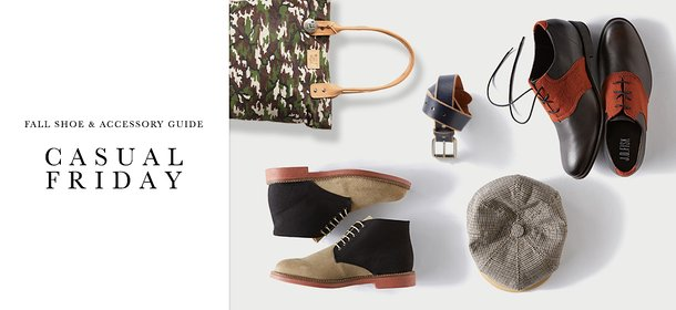 FALL SHOE & ACCESSORY GUIDE: CASUAL FRIDAY, Event Ends September 23, 9:00 AM PT >