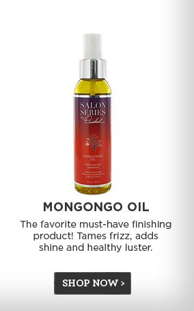 Mongongo Oil - The favorite must-have finishing product