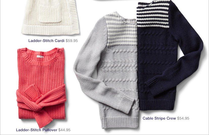 Ladder-Stitch Cardi | Ladder-Stitch Pullover | Cable Stripe Crew