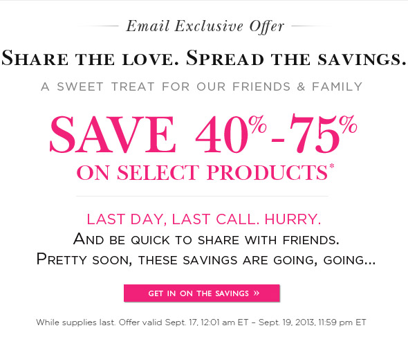 Share the love. Spread the savings. Three Days Only.