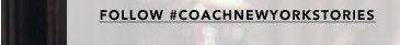 #coachnewyorkstories
