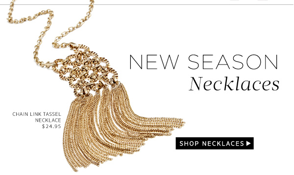 New Season Necklaces. Shop Now