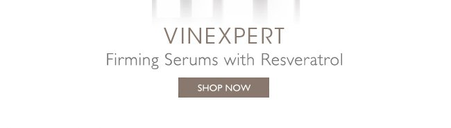 Vinexpert: Firming Serums with Resveratrol - Shop Now