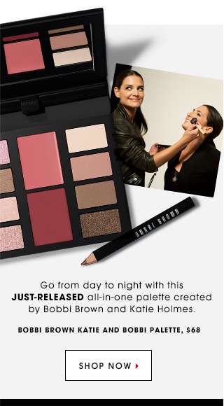 Go from day to night with this just-released all-in-one palette created by Bobbi Brown and Katie Holmes. Bobbi Brown Katie + Bobbi Palette, $68. SHOP NOW