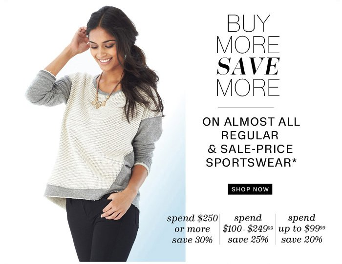 Buy More Save More on almost all regular & sale-price Sportswear*. Shop Now.