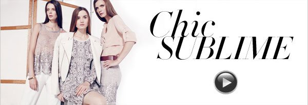 CHIC SUBLIME