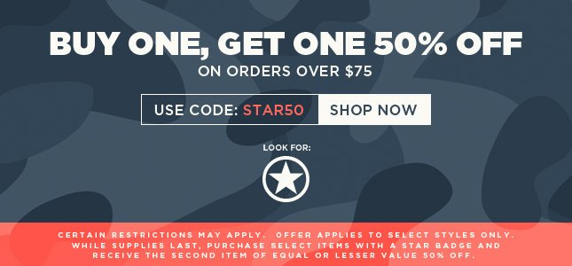 Use Code: STAR50 for Buy One, Get One 50% Off