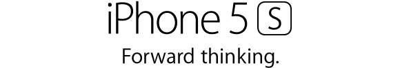 iPhone 5s. Foward Thinking.