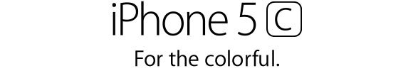 iPhone 5c. For the colorful.