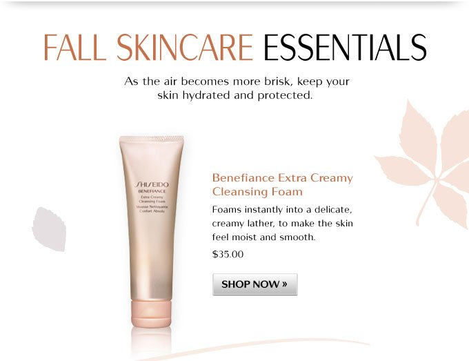 Fall Skincare Essentials: As the air becomes more brisk, keep your skin hydrated and protected.