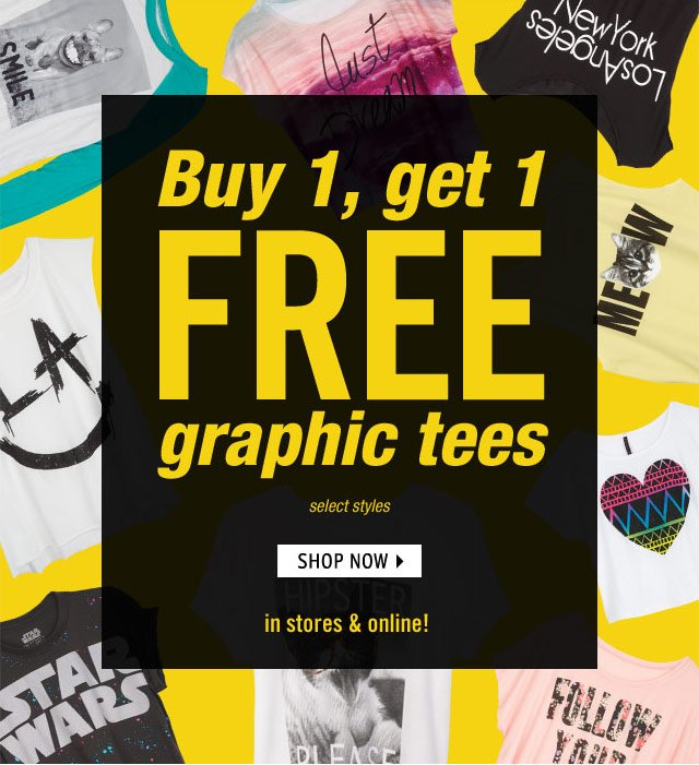 graphic tees Buy 1, get 1 FREE