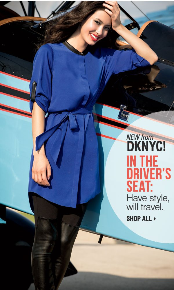 NEW from DKNYC! In the Driver's Seat: Have style, will travel. Shop all