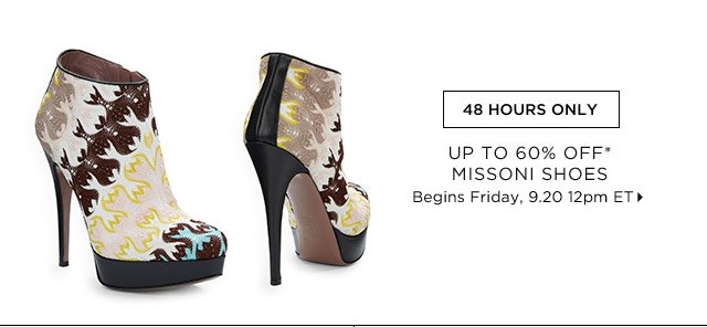 Up To 60% Off* Missoni Shoes...Shop Now