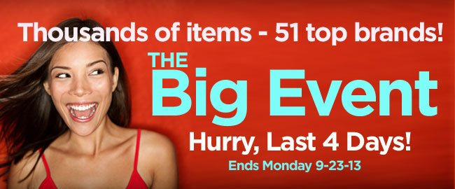 Big Event Sale - Hurry, Last 4 Days