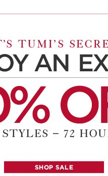 SHH! It's TUMI's Secret Sale!
