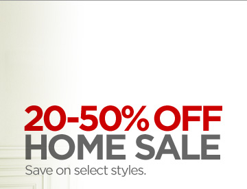 20–50% OFF HOME SALE Save on select styles.