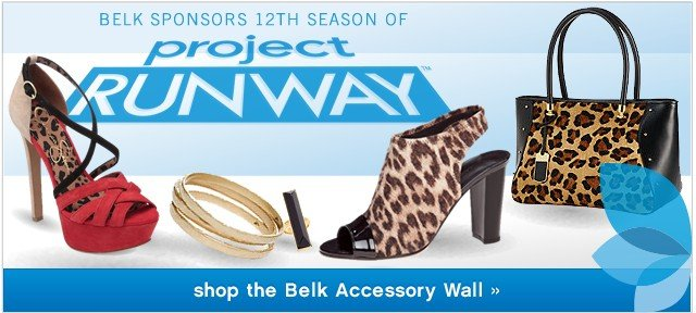 Project Runway. Shop the Belk Accessory Wall.