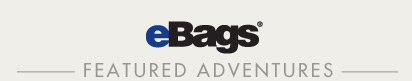eBags Featured Adventures