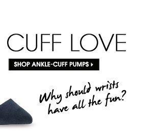 CUFF LOVE. SHOP ANKLE–CUFF PUMPS