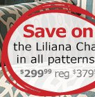 Save on the Liliana Chair in all patterns
