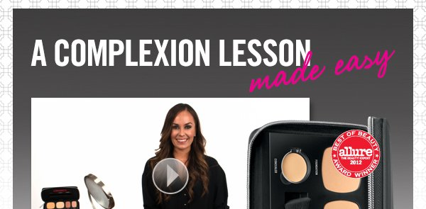 Watch: A complexion made easy