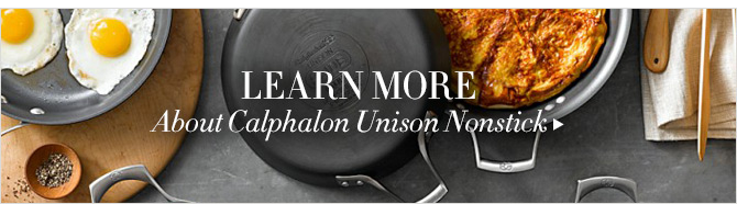 LEARN MORE   About Calphalon Unison Nonstick