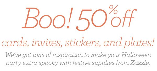 Save 50% on your Halloween supplies at Zazzle!
