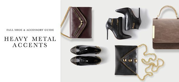 FALL SHOE & ACCESSORY GUIDE: HEAVY METAL ACCENTS, Event Ends September 24, 9:00 AM PT >