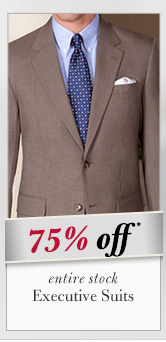 Executive Suits - 75% Off*