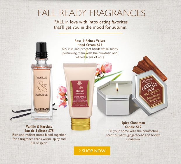 Fall Raady Fragrances. FALL in love with intoxicating favorites that'll get you in the mood for autumn. Shop