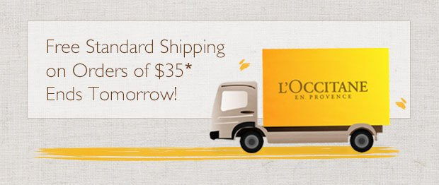 Free Standard Shipping on orders of $35* Ends Tomorrow!