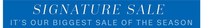 Signature Sale