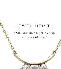 JEWEL-HEIST