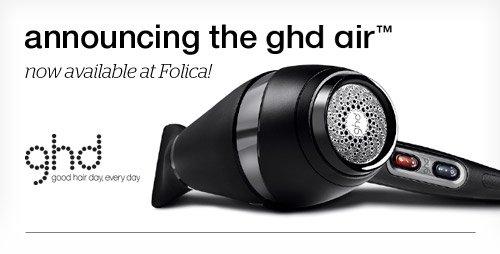 Announcing the GHD Air