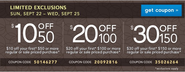 $10/$20/$30 off. Limited Exclusions. Get coupon.